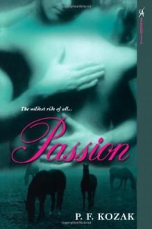 Passion - P.F. Kozak