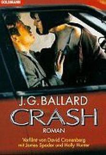 Crash. Roman - J.G. Ballard