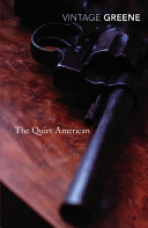 The Quiet American - Graham Greene