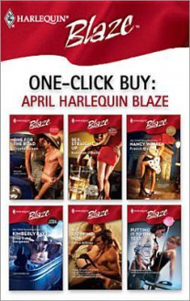 One-Click Buy: April 2008 Harlequin Blaze - Crystal Green, Kathleen O'Reilly, Kimberly Raye, Dawn Atkins