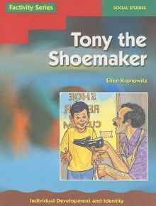 Tony the Shoemaker - Pearson School