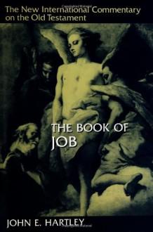 The Book Of Job - John E. Hartley