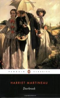 Deerbrook (Penguin Classics) - Harriet Martineau