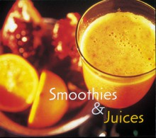 Smoothies & Juices - Ed Marquand