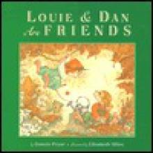 Louie and Dan Are Friends - Bonnie Pryor, Unknown, Elizabeth Miles