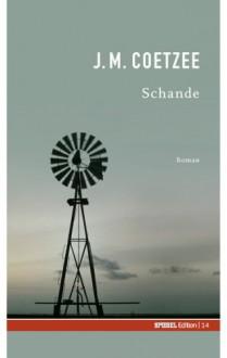Schande - J.M. Coetzee, Reinhild Böhnke