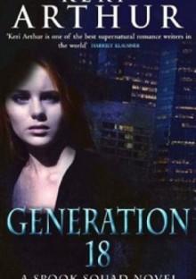 Generation 18 - Keri Arthur