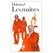 Les Maîtres - Georges Duhamel