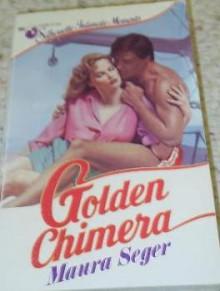 Golden Chimera - Maura Seger