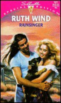 Rainsinger (Silhouette Special Edition, No 1031) - Ruth Wind