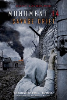Savage Drift - Emmy Laybourne