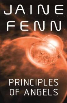 Principles of Angels - Jaine Fenn