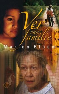 Ver van familie - Marion Bloem