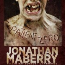 Patient Zero - Ray Porter,Jonathan Maberry