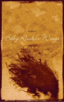 Baby Khaki's Wings - Anar Ali
