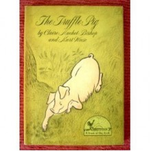 The Truffle Pig - Claire Huchet Bishop
