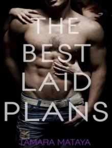 The Best Laid Plans - Tamara Mataya, Veronica Meunch