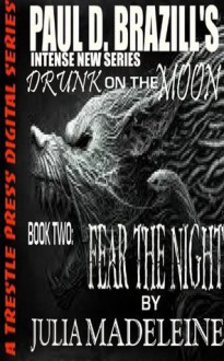 Fear the Night - Julia Madeleine