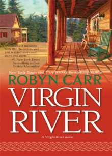 Virgin River (A Virgin River Novel - Book 1) - Robyn Carr