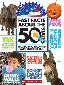 Fast Facts about the 50 States, Plus Puerto Rico and Washington, D.C. - Louise Rozett