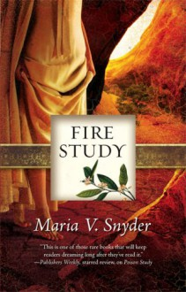 Fire Study (The Study Series) - Maria V. Snyder