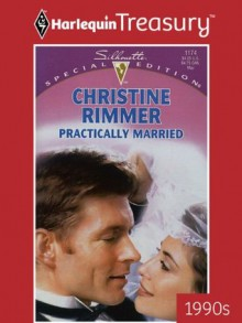 Practically Married - Christine Rimmer