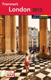 Frommer's London 2013 (Frommer's Color Complete) - Donald Strachan