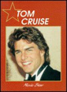 Tom Cruise: Movie Star - Abdo Publishing, Rosemary Wallner