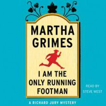 I Am the Only Running Footman (Audio) - Martha Grimes