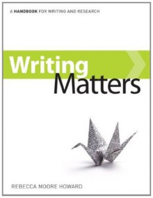 Writing Matters, tabbed - Rebecca Moore Howard