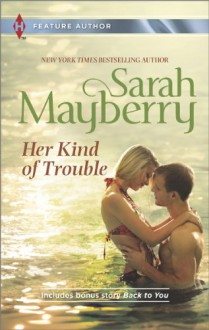 Her Kind of Trouble - Sarah Mayberry