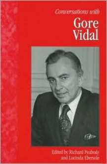 Conversations with Gore Vidal - Gore Vidal