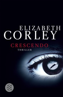 Crescendo - Elizabeth Corley