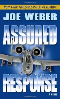 Assured Response: A Novel - Joe Weber