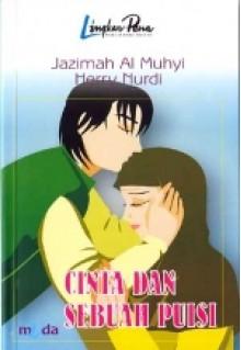 Cinta Dan Sebuah Puisi - Jazimah Al-Muhyi, Herry Nurdi