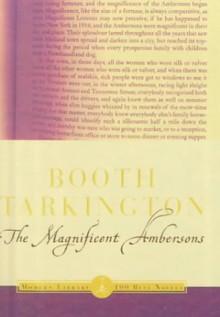 Magnificent Ambersons - Booth Tarkington
