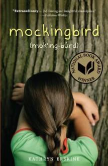 Mockingbird - Kathryn Erskine