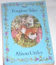 Foxglove Tales: - Alison Uttley, Lucy Meredith