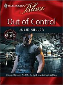 Out of Control (Harlequin Blaze Series #459) - Julie Miller