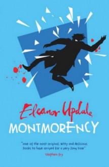 Montmorency - Eleanor Updale