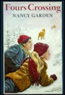 Fours Crossing - Nancy Garden