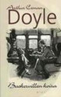 Baskervillen koira - Arthur Conan Doyle