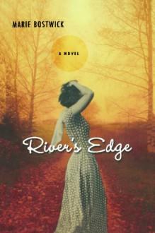 River's Edge - Marie Bostwick