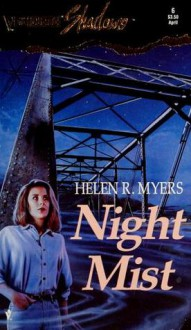 Night Mist - Helen R. Myers