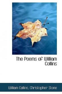 The Poems of William Collins - William Collins