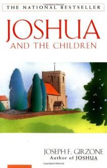 Joshua and the Children - Joseph F. Girzone