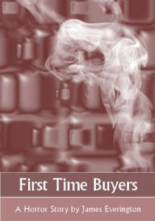First Time Buyers - James Everington