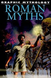 Roman Myths - David West, Ross Watton