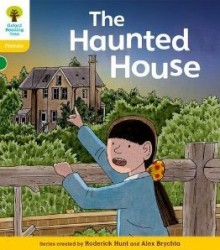 The Haunted House - Roderick Hunt, Alex Brychta