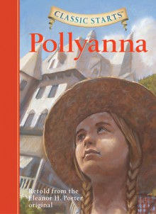 Pollyanna - Arthur Pober, Jamel Akib, Eleanor H. Porter, Kathleen Olmstead